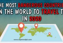Photo of Which are the most dangerous countries in the world 2020