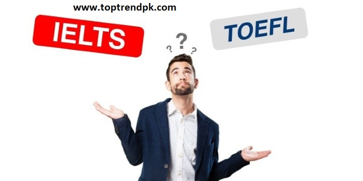 Difference Between The TOEFL And IELTS